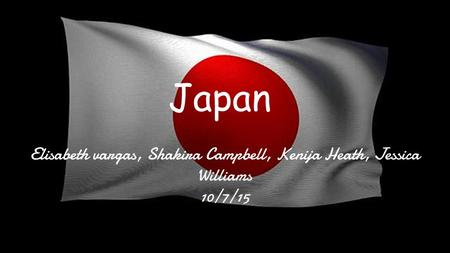 Elisabeth vargas, Shakira Campbell, Kenija Heath, Jessica Williams 10/7/15 Japan.