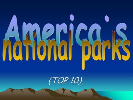 (TOP 10). Established in 1872, Yellowstone National Park is America's first national park. Located in Wyoming, Montana, and Idaho, it is home to a large.