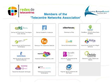 Members of the 'Telecentre Networks Association'.