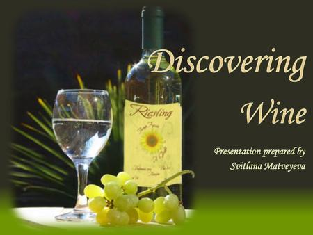 Introduction Widely known the cultural importance of wine in everyday life particularly in all European countries. In countries such as France or Italy.