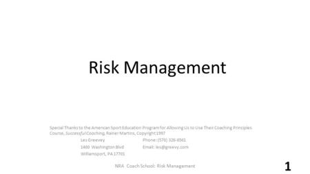 Risk Management Special Thanks to the American Sport Education Program for Allowing Us to Use Their Coaching Principles Course, Successful Coaching, Rainer.
