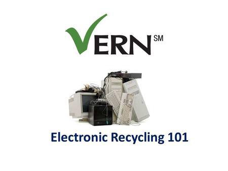 Electronic Recycling 101. What is e-waste: Electronic waste is anything with a plug or a circuit board (excluding major appliances and A/C units). The.