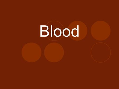 Blood. Tiny particles floating in a fluid:  Red blood cells  White blood cells  Platelets  Plasma ***A type of connective tissue.