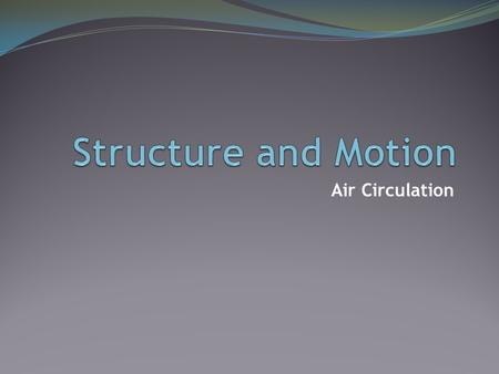 Air Circulation. Air-Sea Interface The atmosphere and the ocean act as one independent system. Solar energy causes winds. Atmospheric winds create most.