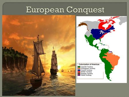  1400s Spain and Portugal Looking for trade routes to Asia  1492-Columbus.