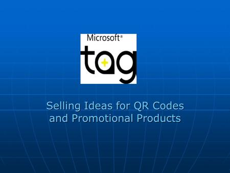 Selling Ideas for QR Codes and Promotional Products.