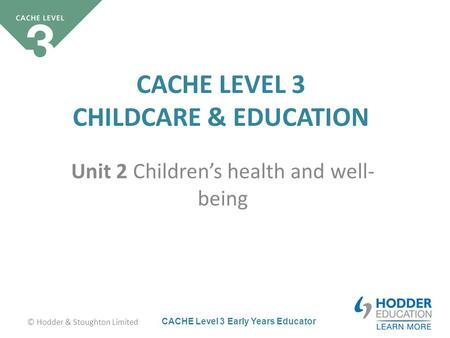 child care and education unit 1 Btec first health and social care level 2 assessment guide: unit 1 human  lifespan  cache level 3 child care and education (early years educator.