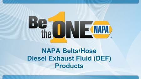 NAPA Belts/Hose Diesel Exhaust Fluid (DEF) Products.