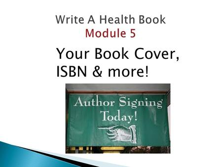 Your Book Cover, ISBN & more!. Forthcoming author of (your book)   signature  Bio  Social media.