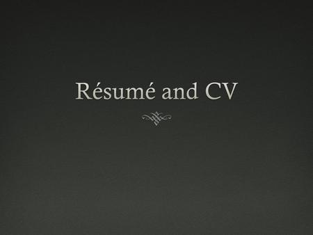  Chronological Resume  Functional Resume  Combination Resume:  Resume With Profile:  A resume with a profile section includes a summary of an applicant's.