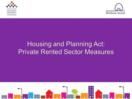 Housing and Planning Act: Private Rented Sector Measures.