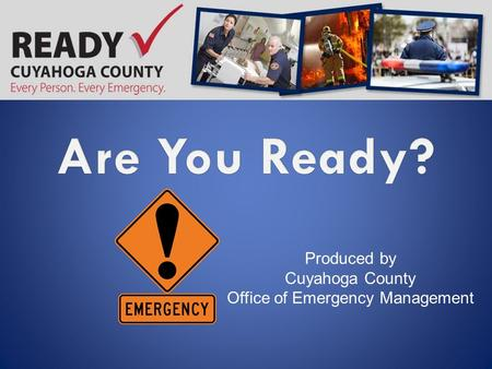 Produced by Cuyahoga County Office of Emergency Management.