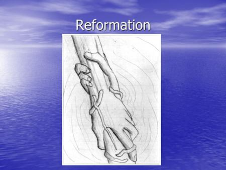 Reformation. Objectives Analyze historical forces and religious issues that sparked the Reformation Analyze historical forces and religious issues that.