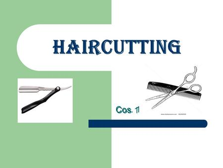 Haircutting Cos. 1 Cos 1.