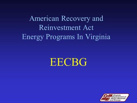 American Recovery and Reinvestment Act Energy Programs In Virginia EECBG.
