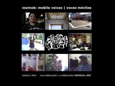 Mobile Voices Open-source storytelling platform for recent immigrants in Los Angeles to create and publish stories about their community, directly from.