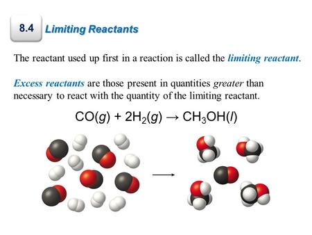 The reactant used up first in a reaction is called the limiting reactant. Excess reactants are those present in quantities greater than necessary to react.