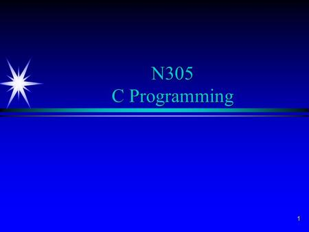 1 N305 C Programming. 2 Objectives for the Lab ä Learn problem solving strategies ä Achieve intermediate knowledge of C Programming Language ä Gain experience.
