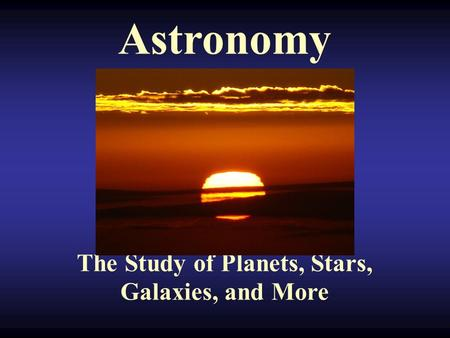Study Guides - Astronomy 1 - Google Sites