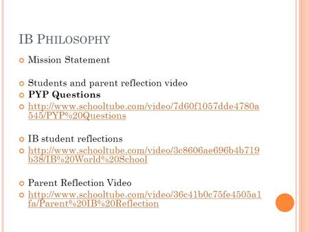 IB P HILOSOPHY Mission Statement Students and parent reflection video PYP Questions  545/PYP%20Questions.