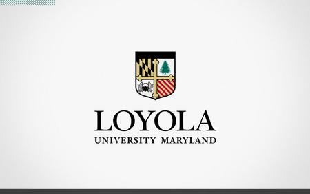 The Strong Truths About Loyola What are you most looking forward to? 1. Academics 2. Social life 3. Being on my own 4. Residence hall living 5. Getting.