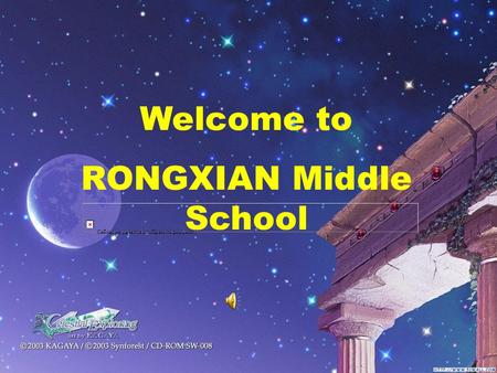 Welcome to RONGXIAN Middle School Reading Life in the future Unit 6 By WangMian Class 7,Senior 2.