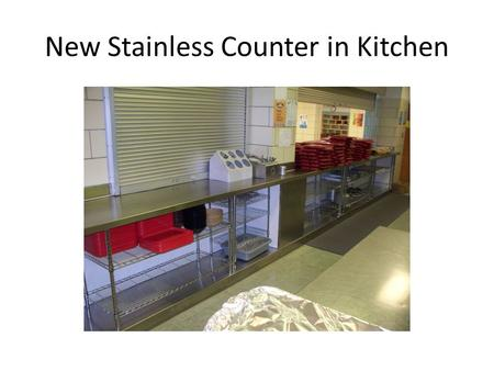 New Stainless Counter in Kitchen. Bus Garage New Lighting.