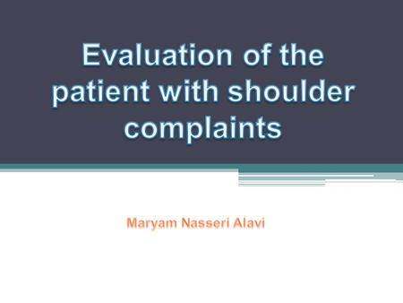 Shoulder pain is a common musculoskeletal complaint that may be due either to intrinsic disorders of the shoulder or referred pain (extrinsic). The former.