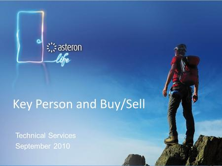 Key Person and Buy/Sell Technical Services September 2010.