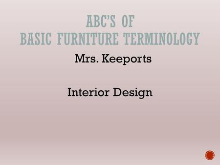 ABC's of Basic Furniture Terminology