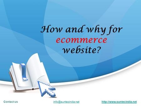 How and why for ecommerce website? Contact us