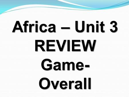 Africa – Unit 3 REVIEWGame-Overall. South Africa's economy is based on the service industry, along with what other industry? mining (diamonds, gold, uranium.