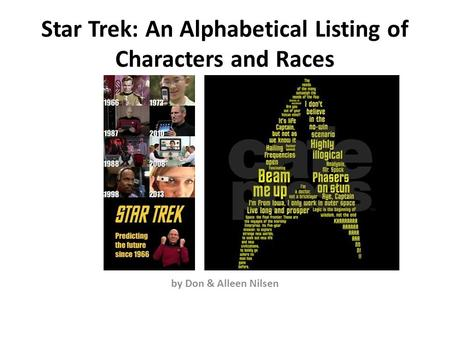 Star Trek: An Alphabetical Listing of Characters and Races by Don & Alleen Nilsen.