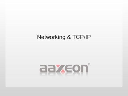 Networking & <strong>TCP</strong>/<strong>IP</strong>. Agenda  1. Introduction of Network  2. OSI 7 Layers Model  3. <strong>IP</strong> Implementation  4. <strong>IP</strong> Routing  5. Trouble Shooting Tools.