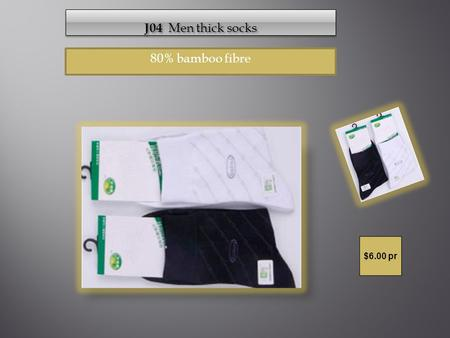 80% bamboo fibre $6.00 pr. 32218 Ladies Brief 95% bamboo sizes XXL $9.00.
