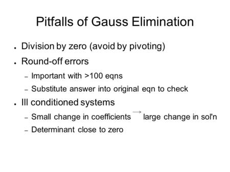 gaussian elimination method and gauss jordan method computer science essay The starting point of this subject is gaussian elimination,  the computer science side of numerical analysis is of  gauss, jacobi 1671 newton's method.