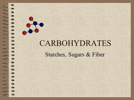 CARBOHYDRATES Starches, Sugars & Fiber. CARBOHYDRATES Carbohydrates give the body energy. They are the best source of fuel for the body. Carbohydrates.