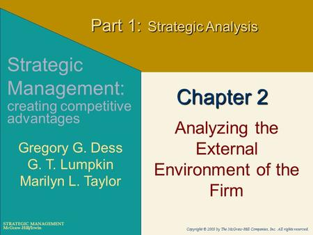 McGraw-Hill/Irwin Copyright © 2005 by The McGraw-Hill Companies, Inc. All rights reserved. STRATEGIC MANAGEMENT Chapter 2 Analyzing the External Environment.