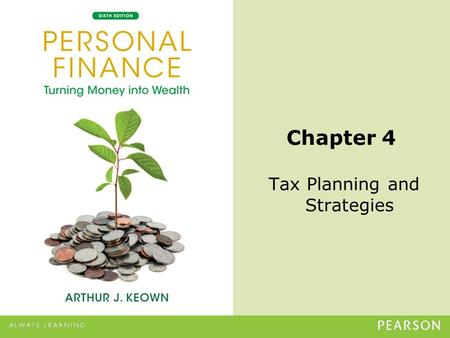 © 2013 Pearson Education, Inc. All rights reserved.4-1 Chapter 4 Tax Planning and Strategies.