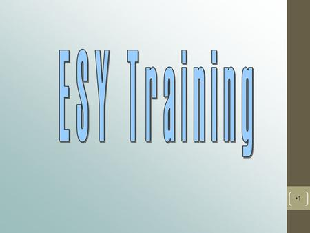 1. What is ESY? Extended School Year is the provision of an individualized instructional program beyond the normal school year to minimize the loss of.