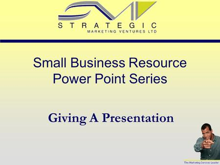 Small Business Resource Power Point Series Giving A Presentation.