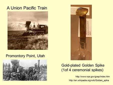 A Union Pacific Train Promontory Point, Utah Gold-plated Golden Spike (1of 4 ceremonial spikes)