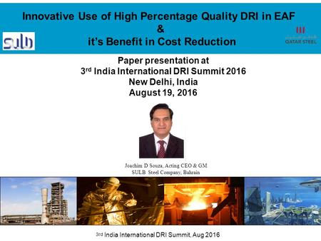 """We see the Future"" 3rd <strong>India</strong> International DRI Summit, Aug 2016 Paper presentation at 3 rd <strong>India</strong> International DRI Summit 2016 New Delhi, <strong>India</strong> August."