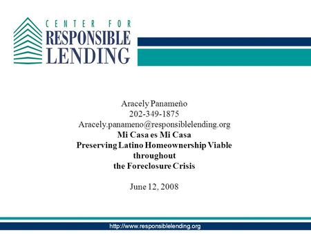 Aracely Panameño 202-349-1875 Mi Casa es Mi Casa Preserving Latino Homeownership.