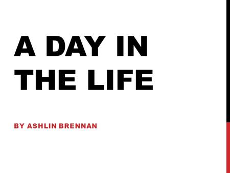 A DAY IN THE LIFE BY ASHLIN BRENNAN. HAIRDRESSING Hairdressers cut, style and color hair, and they may also perform permanent wave, straightening and.