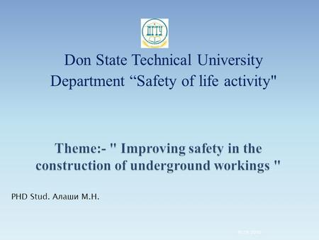"Don State Technical University Department ""Safety of life activity 9/29/2016 PHD Stud. Алаши M.Н."