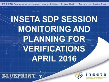 INSETA SDP SESSION MONITORING AND PLANNING FOR VERIFICATIONS APRIL 2016.