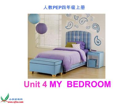 人教 PEP 四年级上册 Unit 4 MY BEDROOM. Warm-up Look carefully!