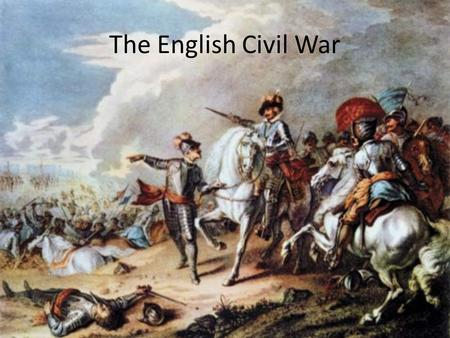 The English Civil War. In 1603, Elizabeth I died without children. The throne of England passed to her cousin James, who was already King of Scotland.