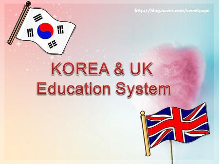  Overall education system  Primary School education system  Secondary School education system  High school education.